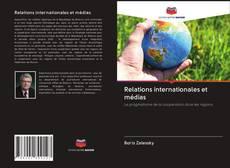 Обложка Relations internationales et médias