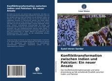 Обложка Konflikttransformation zwischen Indien und Pakistan: Ein neuer Ansatz