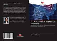 Fonctionnement et psychologie du cerveau kitap kapağı
