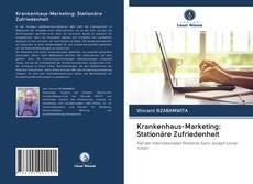 Portada del libro de Krankenhaus-Marketing: Stationäre Zufriedenheit