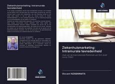Bookcover of Ziekenhuismarketing: Intramurale tevredenheid