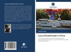 Couverture de Luxus-Einzelhandel in China