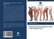 Capa do livro de Sexuelle Anziehungskraft: Taille nicht, wollen nicht...