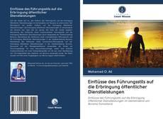 Buchcover von Einflüsse des Führungsstils auf die Erbringung öffentlicher Dienstleistungen