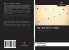 My adventure mediation kitap kapağı