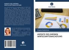 Bookcover of ASPEKTE DES GRÜNEN WIRTSCHAFTSWACHSTUMS