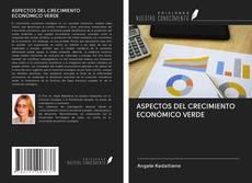 Обложка ASPECTOS DEL CRECIMIENTO ECONÓMICO VERDE