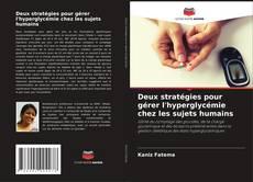 Portada del libro de Deux stratégies pour gérer l'hyperglycémie chez les sujets humains