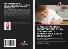 Обложка IMPLEMENTAZIONE E PROGETTAZIONE DELLA GESTIONE DELLA PERFORMANCE BASATA SUI RISULTATI