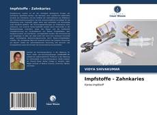 Bookcover of Impfstoffe - Zahnkaries