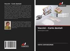 Bookcover of Vaccini - Carie dentali