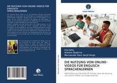 Portada del libro de DIE NUTZUNG VON ONLINE-VIDEOS FÜR ENGLISCH SPRACHENLERNEN