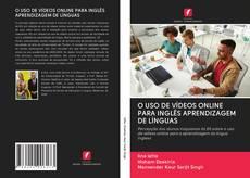 Buchcover von O USO DE VÍDEOS ONLINE PARA INGLÊS APRENDIZAGEM DE LÍNGUAS