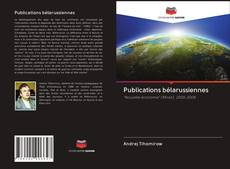 Bookcover of Publications bélarussiennes