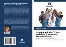 Buchcover von Umgang mit der Trauer und dem Trauma der Krankenpflege:
