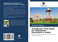 Bookcover of Sozialkunde: Eine Studie zur öffentlichen Gesundheit in Indien