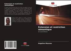 Couverture de Extension et restriction sémantique
