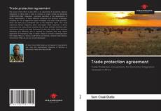 Bookcover of Trade protection agreement