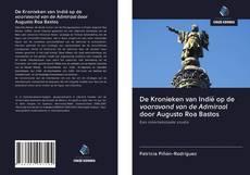 Bookcover of De Kronieken van Indië op de vooravond van de Admiraal door Augusto Roa Bastos