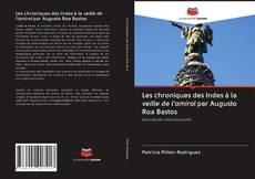 Bookcover of Les chroniques des Indes à la veille de l'amiral par Augusto Roa Bastos