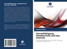 Couverture de Vervielfältigung, Urheberrecht und das Internet
