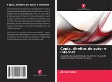 Обложка Cópia, direitos de autor e Internet
