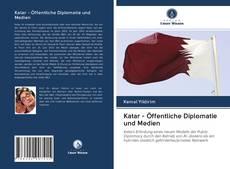 Katar - Öffentliche Diplomatie und Medien kitap kapağı