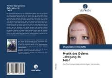 Portada del libro de Mystik des Geistes Jahrgang-16 Teil-1