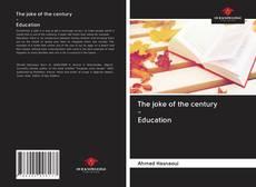 The joke of the century - Education kitap kapağı