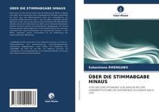 Portada del libro de ÜBER DIE STIMMABGABE HINAUS