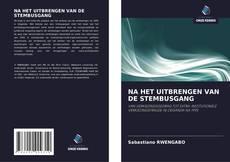Buchcover von NA HET UITBRENGEN VAN DE STEMBUSGANG