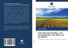 Portada del libro de Internationale Handels- und Umweltpolitik in der WTO und der NAFTA