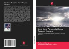 Uma Nova Pandemia Global Arqueal Humana kitap kapağı