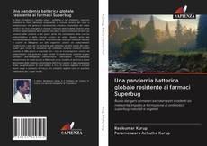 Capa do livro de Una pandemia batterica globale resistente ai farmaci Superbug