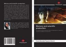 Capa do livro de Memory and scientific production: