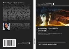 Capa do livro de Memoria y producción científica: