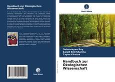 Bookcover of Handbuch zur Ökologischen Wissenschaft
