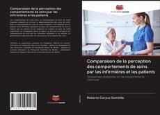 Capa do livro de Comparaison de la perception des comportements de soins par les infirmières et les patients
