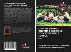 Copertina di COMUNICAZIONE INTERNA E GESTIONE EDUCATIVA NELLA SCUOLA