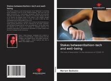 Bookcover of Stakes betweenfashion-tech and well-being
