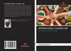 Bookcover of INTERNATIONAL CULINARY ART