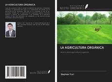 Copertina di LA AGRICULTURA ORGÁNICA