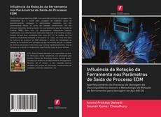 Bookcover of Influência da Rotação da Ferramenta nos Parâmetros de Saída do Processo EDM