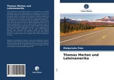 Thomas Merton und Lateinamerika kitap kapağı