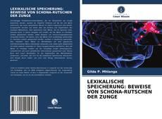 Copertina di LEXIKALISCHE SPEICHERUNG: BEWEISE VON SCHONA-RUTSCHEN DER ZUNGE