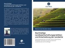 Обложка Nachhaltige Landbewirtschaftungspraktiken und Entscheidung der Landwirte