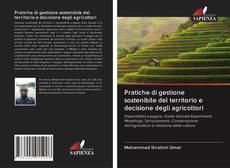 Copertina di Pratiche di gestione sostenibile del territorio e decisione degli agricoltori