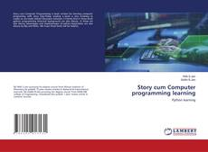 Bookcover of Story cum Computer programming learning