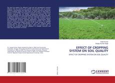 Couverture de EFFECT OF CROPPING SYSTEM ON SOIL QUALITY