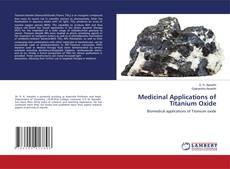 Medicinal Applications of Titanium Oxide的封面
